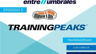 Photo of ENTRE UMBRALES – Episodio 5 | TrainingPeaks, como usarlo y guía completa